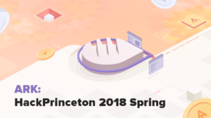 ARK to Sponsor and Attend HackPrinceton 2018: ARK Deployer Available For Competitors