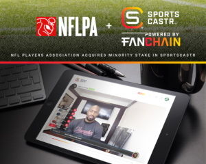 NFLPA Acquires Minority Stake in SportsCastr to Power Live Interactive Video Content for Fans