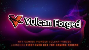 Vulcan Forged has launched a new and revolutionary decentralized exchange for gaming tokens following the success of its gaming metaverse, VulcanVerse.