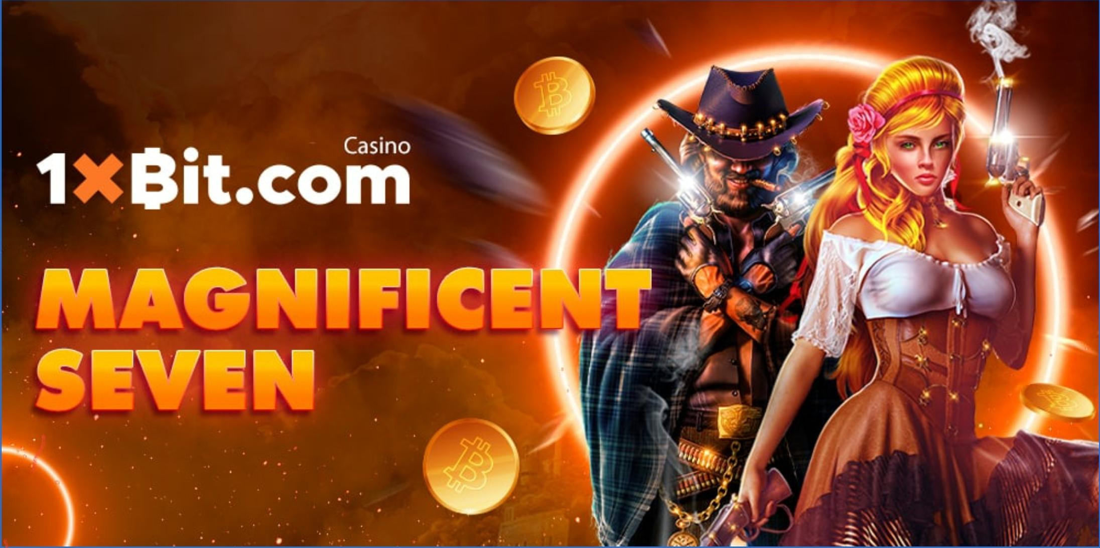 1xBit Introduces New Casino Slot Tournament MAGNIFICENT SEVEN